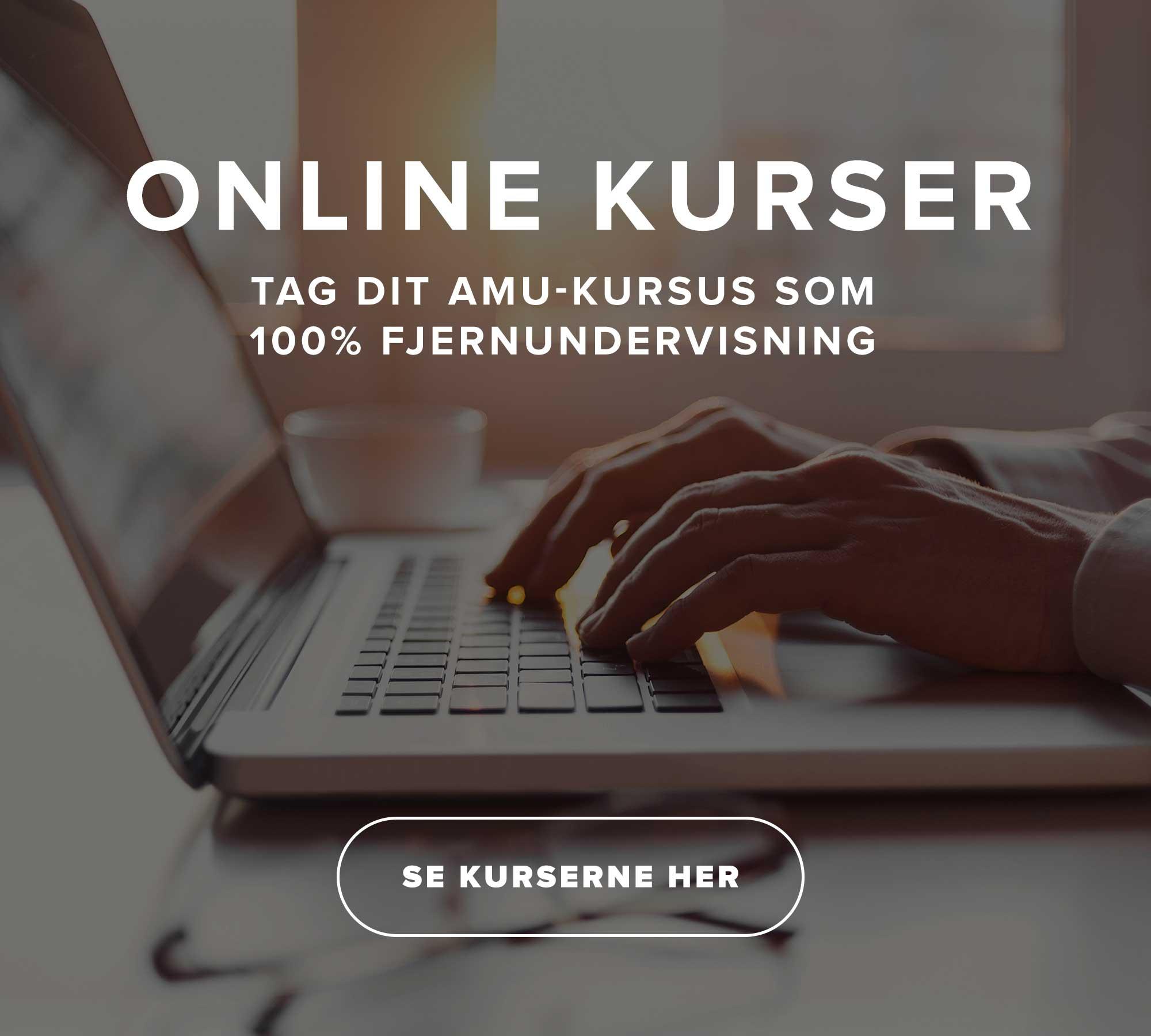 AMU online kurser - 100% fjernundervisning