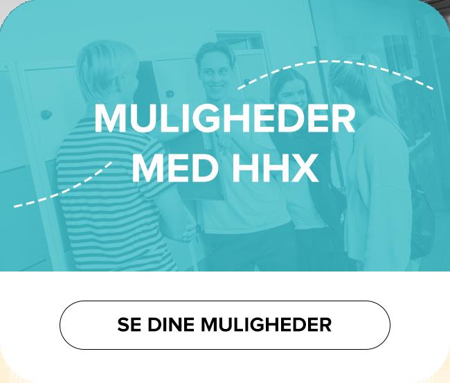 Se dine muligheder med HHX