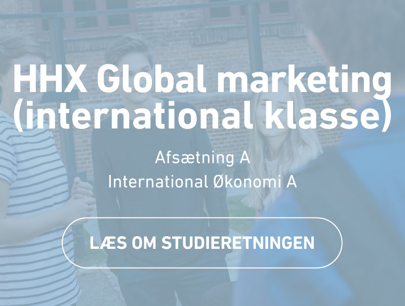 HHX Global marketing - international klasse - studieretning