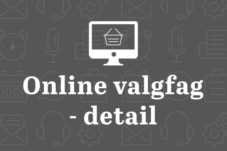 Online valgfag - Detail