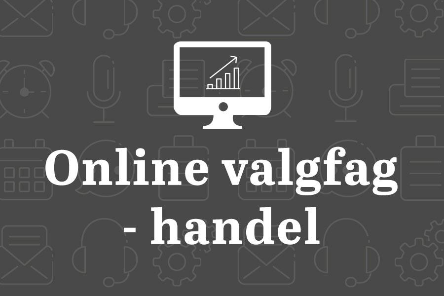 Online valgfag - Handel