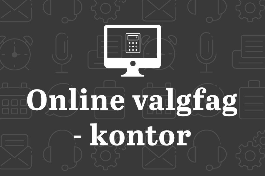 Online valgfag - Kontor